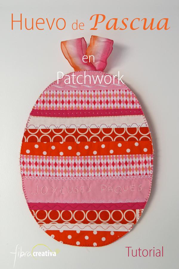 tutorial huevo de Pascua de patchwork